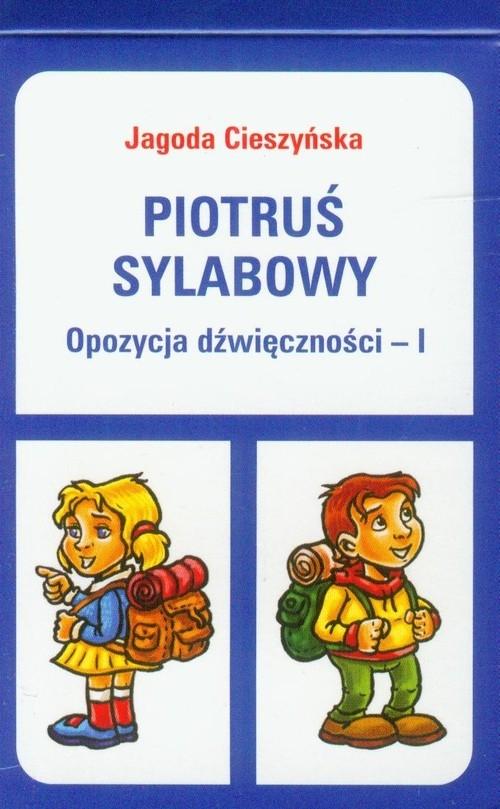 Piotruś sylabowy Opozycja dźwięczności - I Cieszyńska Jagoda