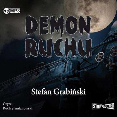 Demon ruchu (Audiobook) Stefan Grabiński