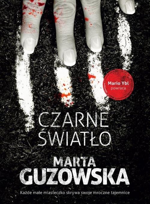 Czarne światło Guzowska Marta
