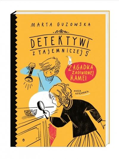 Zagadka zaginionej kamei Tom 1 Marta Guzowska, Agata Raczyńska