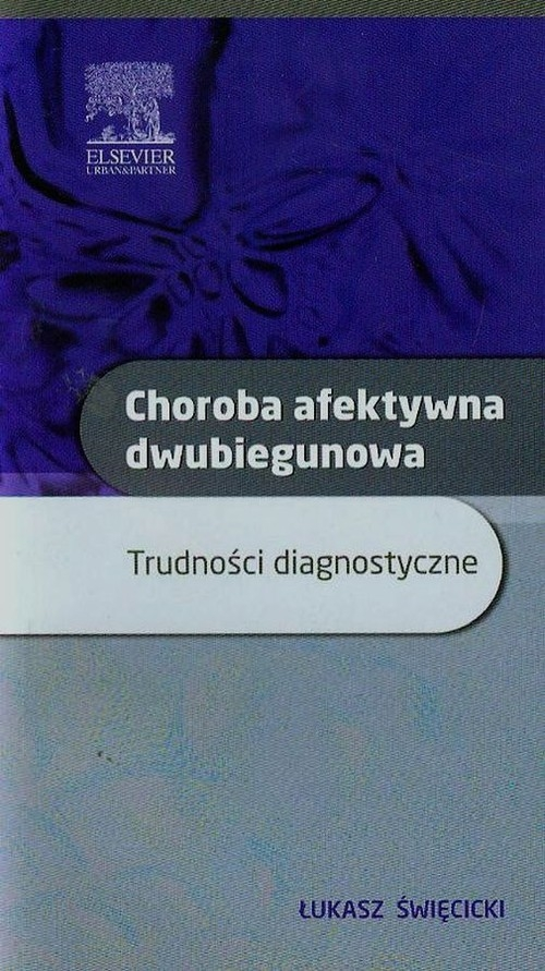 Choroba afektywna dwubiegunowa Święcicki Łukasz