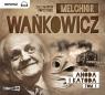 Anoda i Katoda Tom 1  (Audiobook) Wańkowicz Melchior