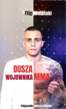 Dusza wojownika MMA Wolański Filip