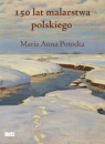 150 lat malarstwa polskiego Potocka Maria Anna