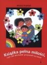 Książka pełna miłości, czyli jak Michałek przyszedł na świat