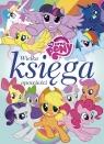 My Little Pony Wielka księga opowieści