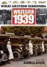 Wielki Leksykon Uzbrojenia Wrzesień 1939 Tom 109 Ambulanse