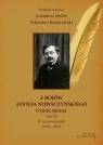 Z bojów Adolfa Nowaczyńskiego Wybór źródeł