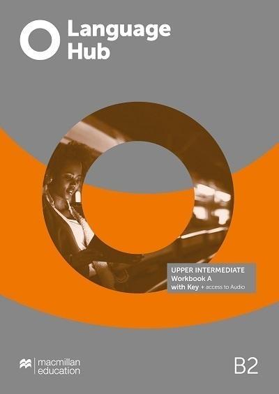 Language Hub Split ed. Upper-Inter. B2 WB A + key Louis Rogers