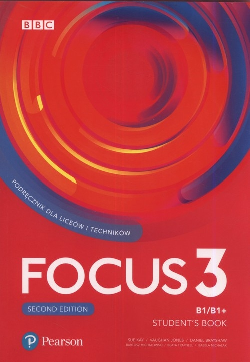 Focus Second Edition 3 Student's Book + CD Kay Sue, Jones Vaughan, Brayshaw Daniel, Michałowski Bartosz, Trapnell Beata, Michalak Izabela