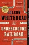 The Underground Railroad Whitehead  Colson