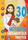 30 krzyżówek o sakramentach świętych
