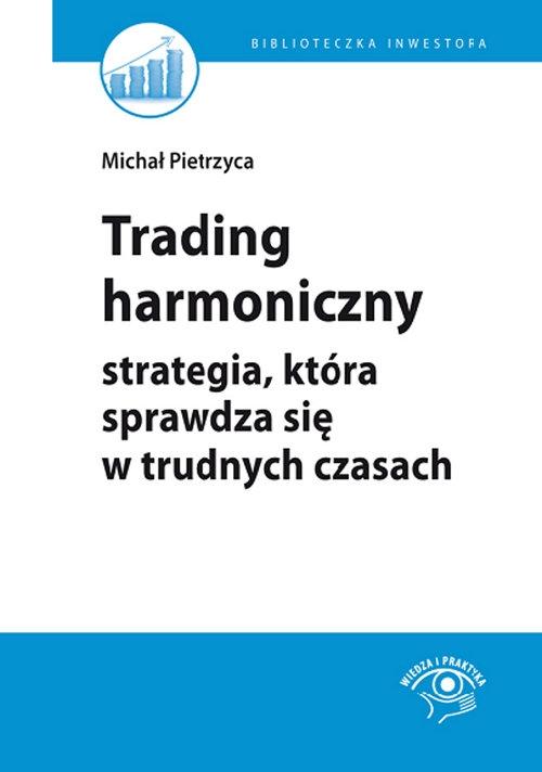 Trading harmoniczny Pietrzyca Michał