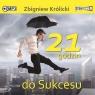 21 godzin do sukcesu audiobook Zbigniew Królicki