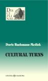 Cultural Turns Nowe kierunki w naukach o kulturze