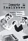 Zeszyty komiksowe 7/2007 Rocznice, rocznice?
