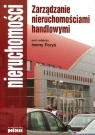 Zarządzanie nieruchomościami handlowymi Praca zbiorowa pod redakcją Iwony Foryś