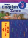 New English Zone 3 Students Book Podręcznik + zeszyt do słówek
