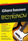 Gitara basowa dla bystrzaków /Grillowanie