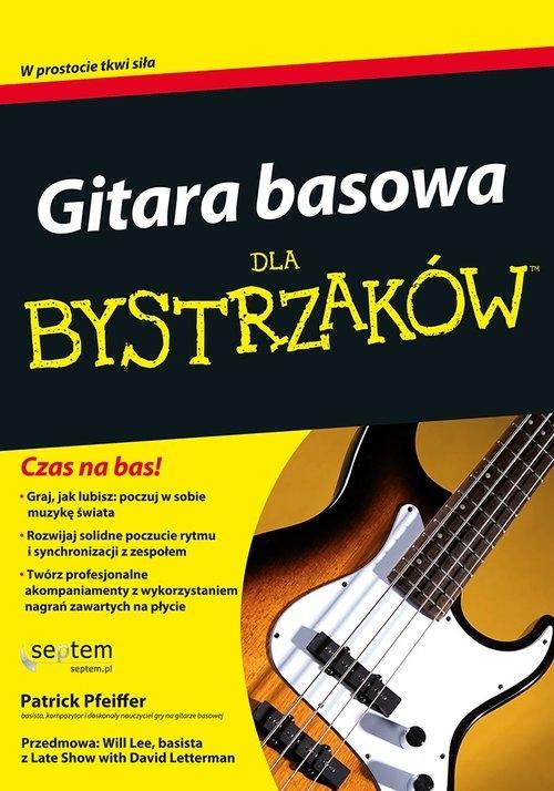 Gitara basowa dla bystrzaków /Grillowanie Pfeiffer Patrick