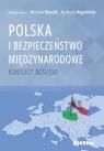 Polska i bezpieczeństwo międzynarodowe Kontekst rosyjski