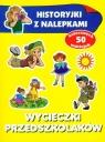 Wycieczki przedszkolaków Historyjki z nalepkami