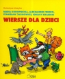 Dziecięca klasyka Wiersze dla dzieci  Konopnicka Maria, Fredro Aleksander, Jachowicz Stanisław i inni