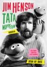 Jim Henson Tata Muppetów Jones Brian Jay