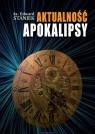 Aktualność Apokalipsy ks. Edward Staniek