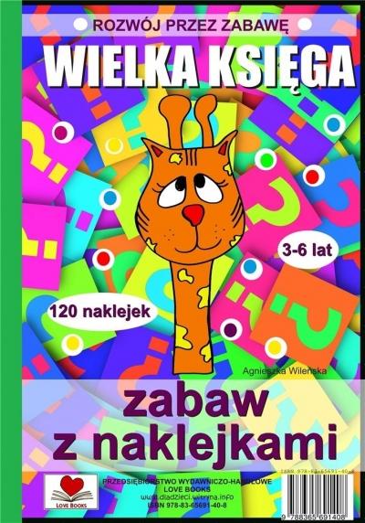 Wielka księga zabaw z naklejkami Agnieszka Wileńska