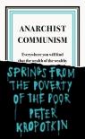 Anarchist Communism Kropotkin Peter
