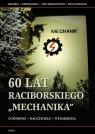 60 lat raciborskiego Mechanika