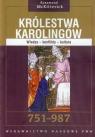 Królestwa Karolingów 751-987