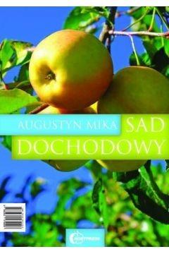 Sad dochodowy HORTPRESS Augustyn Mika