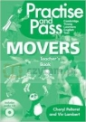 Practise and Pass Movers Teachers Guide with CD Cheryl Pelteret, Viv Lambert