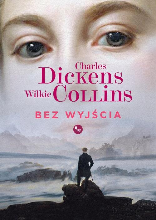 Bez wyjścia (Uszkodzona okładka) Dickens Charles, Collins Wilkie