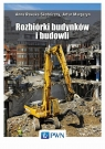 Rozbiórki budynków i budowli Rawska-Skotniczny Anna, Margazyn Artur