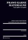 Prawo karne materialne. Część ogólna i szczególna Bojarski Marek, Giezek Jacek, Sienkiewicz Zofia