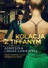 Kolacja z Tiffanym Agnieszka Lingas-Łoniewska