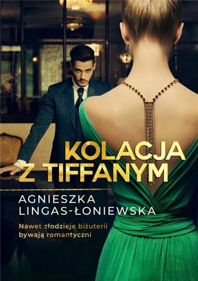 Kolacja z Tiffanym Lingas-Łoniewska Agnieszka