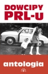 Dowcipy PRL-u antologia