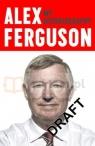 Alex Ferguson: My Autobiography (Revised)