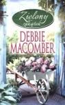 Zielony zakątek  Macomber Debbie