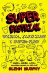 SuperBystrzak Wiedza, jaszczury i super - fury