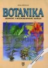 Botanika. Jedność i różnorodność roślin Anna Woźniak