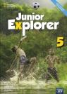 Junior Explorer. Podręcznik do języka angielskiego dla klasy piątej szkoły podstawowej - Szkoła podstawowa 4-8. Reforma 2017
