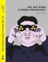 Nic nie wiem o Korei Północnej Levi Nicolas