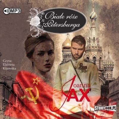 Białe róże z Petersburga (Audiobook) Joanna Jax