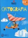 Domowe ćwiczenia Ortografia 8-9 lat