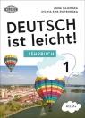 Deutsch ist leicht! Lehrbuch 1. A1/A1+ Anna Gajewska, Sylwia Piotrowska